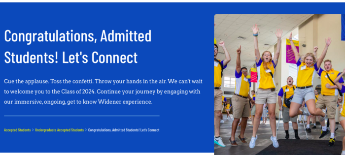 The admitted student website that Widener University created helps with recruiting college students who have been accepted.