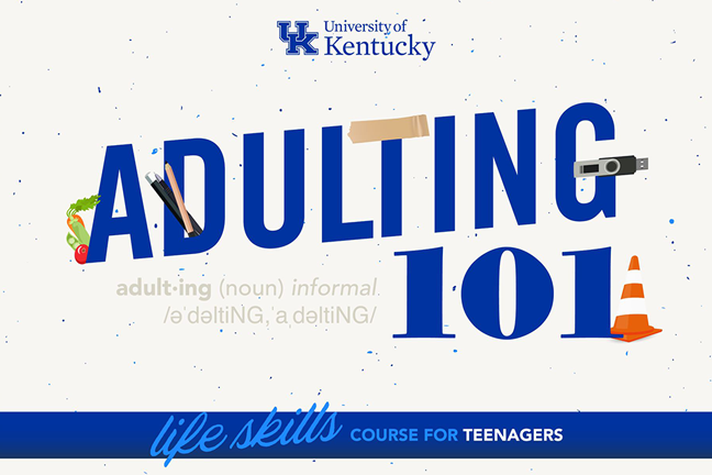 University of Kentucky's Adulting 101 course begins June 16.